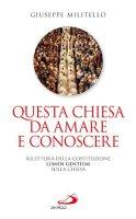Questa Chiesa da amare e conoscere - Giuseppe Militello