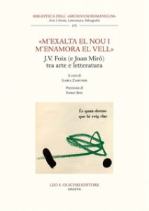 Copertina di '«M'exalta el nou i m'enamora el vell». J.V. Foix (e Joan Mirò) tra arte e letteratura'