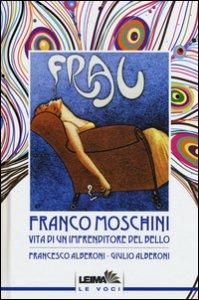 Copertina di 'Franco Moschini. Vita di un imprenditore del bello'