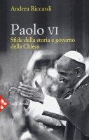 Paolo VI - Andrea Riccardi