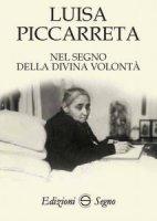 Nel Segno della Divina Volontà - Luisa Piccarreta