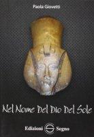 Nel nome del Dio del sole - Paola Giovetti