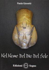 Copertina di 'Nel nome del Dio del sole'
