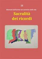 Sacralità dei ricordi - Dario Rezza