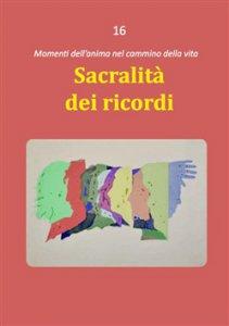 Copertina di 'Sacralità dei ricordi'
