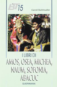 Copertina di 'I libri di Amos, Osea, Michea, Naum, Sofonia, Abacuc'