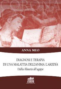 Copertina di 'Diagnosi e terapia di una malattia dell'anima: l'akedía'