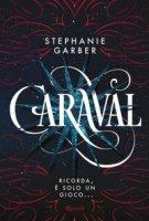Caraval - Garber Stephanie
