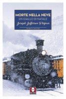 Morte nella neve - Joseph J. Farjeon
