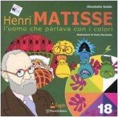 Matisse. L'uomo che parlava con i colori - Gobbi Donatella