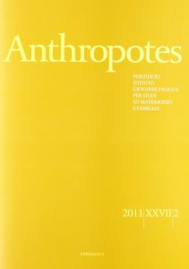Copertina di 'Anthropotes. Rivista di studi sulla persona e la famiglia (2011)'