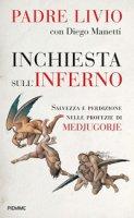 Inchiesta sull'inferno - Livio Fanzaga