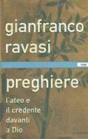 Preghiere - Gianfranco Ravasi