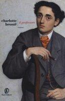 Il professore - Brontë Charlotte