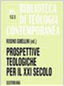 Copertina di 'Prospettive teologiche per il XXI secolo (BTC 123)'