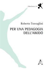 Copertina di 'Per una pedagogia dell'aikido'