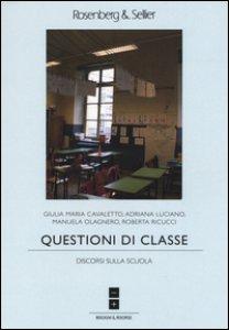 Copertina di 'Questioni di classe. Discorsi sulla scuola'