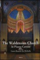 The waldensian church in piazza Cavour - Ronchi De Michelis Laura