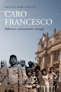 Copertina di 'Caro Francesco'