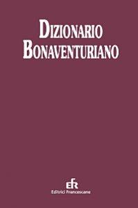 Copertina di 'Dizionario bonaventuriano'