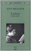 Lettere 1942-1943 - Hillesum Etty