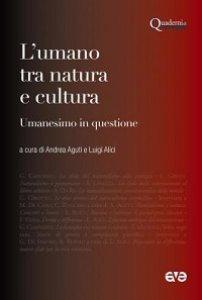 Copertina di 'L'umano tra natura e cultura'