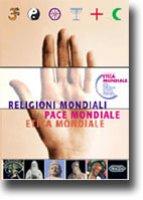Religioni mondiali, pace mondiale, etica mondiale - Küng Hans