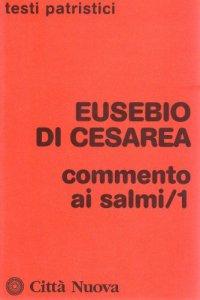 Copertina di 'Commento ai Salmi (1-71) [vol_1]'