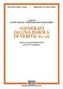 Copertina di '«Generati da una parola di verità» (Gc 1, 18). Scritti in onore di Rinaldo Fabris nel suo 70° compleanno'