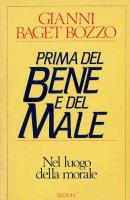 Prima del bene e del male - Gianni Baget Bozzo