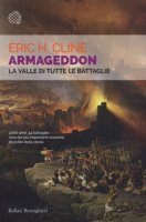 Armageddon. La valle di tutte le battaglie - Cline Eric H.