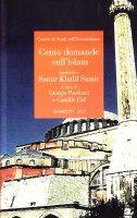 Cento domande sull'Islam - Centro di studi sull'ecumenismo