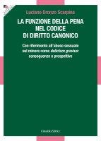 La funzione della pena nel Codice di diritto canonico - Luciano O. Scarpina