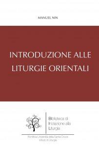 Copertina di 'Introduzione alle Liturgie Orientali'