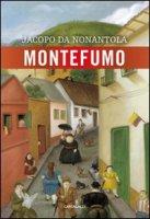 Montefumo - Jacopo da Nonantola