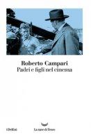 Padri e figli nel cinema - Campari Roberto