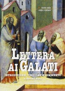 Copertina di 'Lettera ai galati. Introduzione, versione, commento'