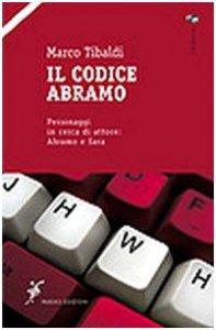 Copertina di 'Il codice Abramo. Personaggi in cerca di attore: Abramo e Sara'