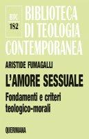 L'amore sessuale - Aristide Fumagalli