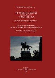 Copertina di 'Erasmo da Narni, Gattamelata e Donatello: storia di una statua equestre'