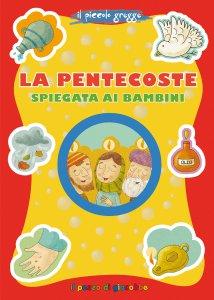 Copertina di 'La pentecoste spiegata ai bambini'