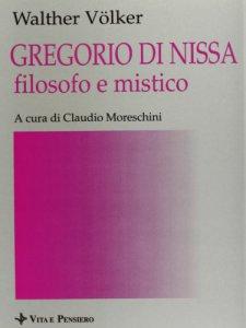 Copertina di 'Gregorio di Nissa filosofo e mistico'