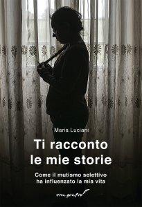 Copertina di 'Ti racconto le mie storie'