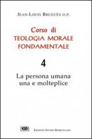 Corso di teologia morale fondamentale [vol_4] - Bruguès Jean-Louis