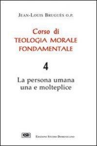 Copertina di 'Corso di teologia morale fondamentale [vol_4]'