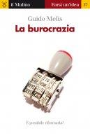 La burocrazia - Guido Melis