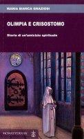 Olimpia e Crisostomo - Maria Bianca Graziosi