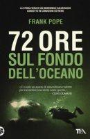 72 ore sul fondo dell'oceano - Pope Frank