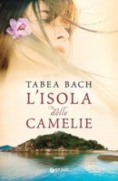 L' isola delle camelie - Bach Tabea