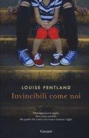 Invincibili come noi - Pentland Louise